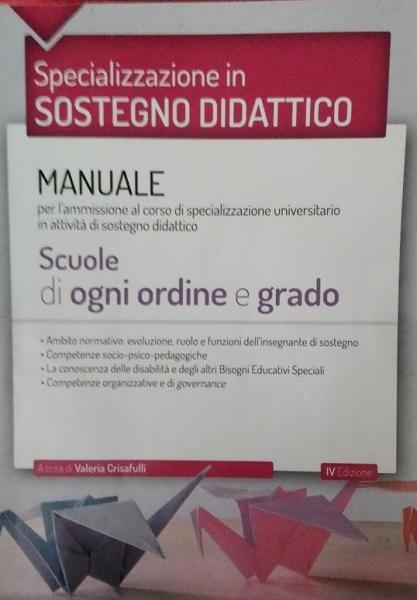 Specializzazione in sostegno didattico – IV edizione, a cura di Valeria Crisafulli